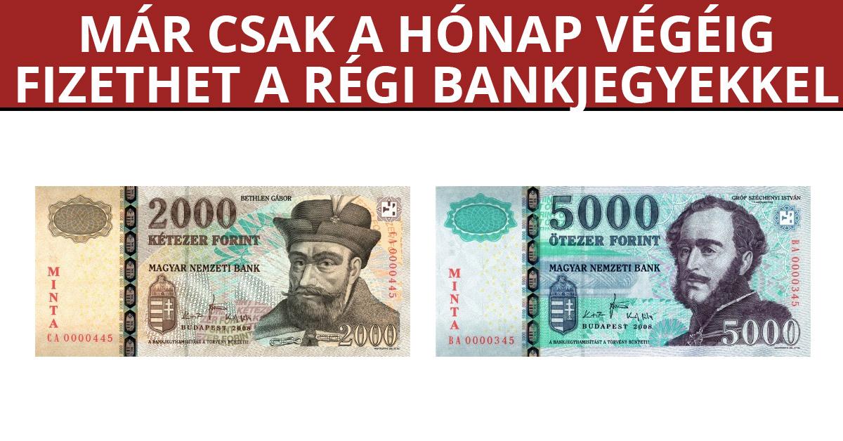 Már csak a hónap végéig fizethet a régi bankjegyekkel